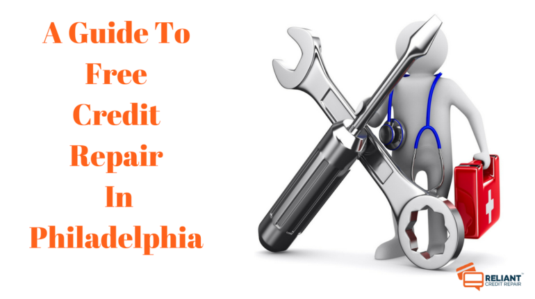 A Guide To Free Credit Repair In Philadelphia